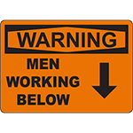 WARNING Men Working Below Sign
