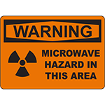 WARNING Microwave Hazard In This Area Sign