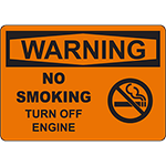 WARNING No Smoking Turn Off Engine Sign