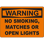 WARNING No Smoking, Matches Or Open Lights Sign