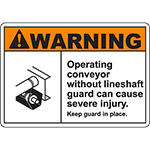 WARNING Operating Without Guard Cause Injury Sign