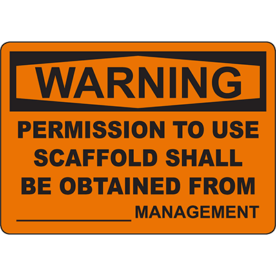 WARNING Permission To Use Obtained From _______ Management Sign