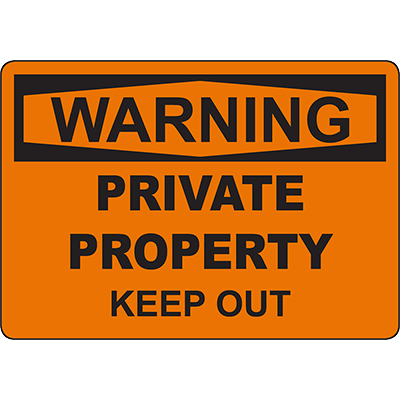 WARNING Private Property Keep Out Sign