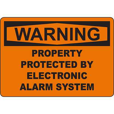 WARNING Protected By Electronic Alarm System Sign