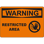 WARNING Restricted Area Sign w/Symbol