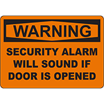 WARNING Alarm Will Sound If Door Is Opened Sign