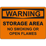 WARNING Storage Area No Smoking Or Open Flames Sign