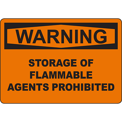 WARNING Storage Of Flammable Agents Prohibited Sign