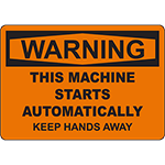 WARNING Starts Automatically Keep Hands Away Sign