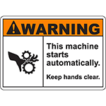 WARNING This Machine Starts Automatically Keep hands clear Sign