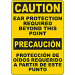 CAUTION Ear Protection Required Beyond This Point Bilingual Sign