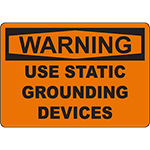 WARNING Use Static Grounding Devices Sign