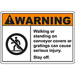 WARNING Walking On Conveyor Cover Cause Injury Sign
