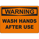 WARNING Wash Hands After Use Sign