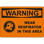 WARNING Wear Respirator In This Area Sign