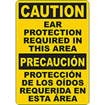 CAUTION Ear Protection Required In This Area Bilingual Sign