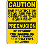CAUTION Ear Protection Required When Operating Equip Bilingual Sign