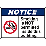 NOTICE Smoking Is Not Permitted Inside This Building Sign