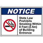 NOTICE State Law Prohibits Smoking Within 8 Ft Sign