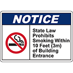 NOTICE State Law Prohibits Smoking Within 10 Ft Sign