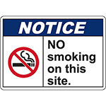 NOTICE No Smoking On This Site Sign