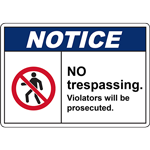 NOTICE No Trespassing Violators will be persecuted Sign