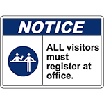 NOTICE All Visitors Must Register At Office Sign w/Symbol