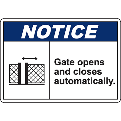 NOTICE Gate Opens And Closes Automatically Sign w/Symbol