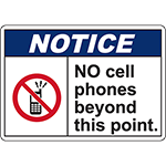 NOTICE No Cell Phones Beyond This Point Sign