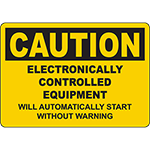 CAUTION Electronic Equipment Will Start Sign