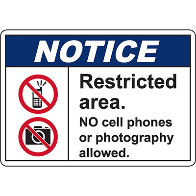 NOTICE NO cell phones or photography allowed Sign