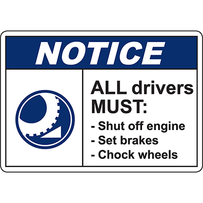 NOTICE All Drivers Must: Sign