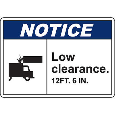 NOTICE Low Clearance Sign