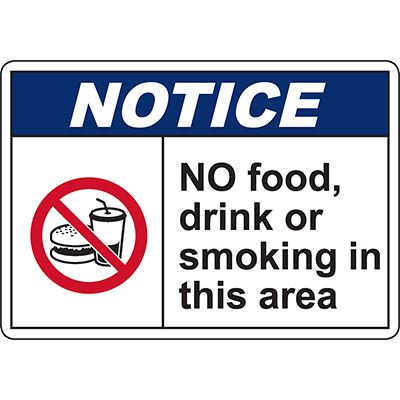 NOTICE No Food, Drink Or Smoking In This Area Sign