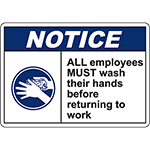NOTICE Employees Must Wash Hands Before Work Sign