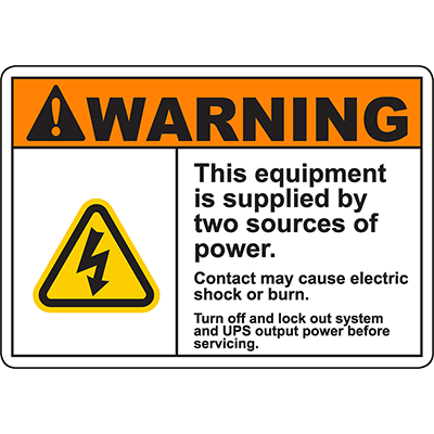 WARNING Equipment Supplied By Two Sources Turn Off Lock out Sign