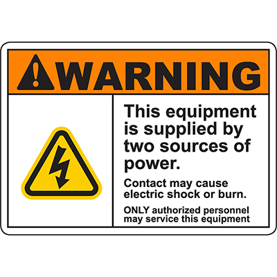 WARNING Equipment Supplied By Two Sources Authorized Personnel Sign