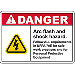 DANGER Arc Flash And Shock Hazard Sign