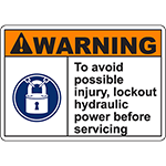 WARNING Lockout Hydraulic Power Before Servicing Sign