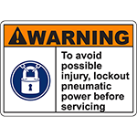 WARNING Lockout Pneumatic Power Before Servicing Sign