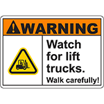 WARNING Watch For Lift Trucks Sign