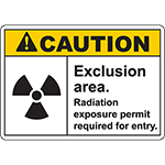 CAUTION Exclusion Area Sign