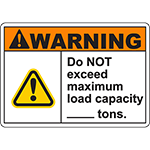 WARNING Do Not Exceed Maximum Load Capacity Sign