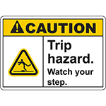 CAUTION Trip Hazard Watch your step Sign