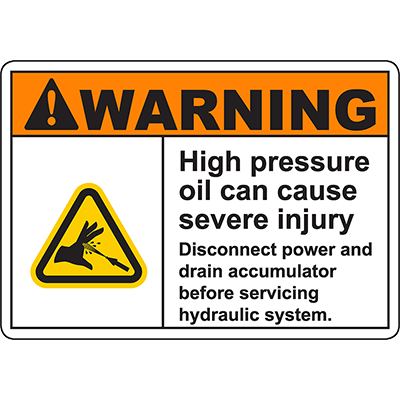 WARNING High Pressure Oil Can Cause Injury Sign
