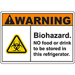 WARNING Biohazard NO food or drink to be stored Sign