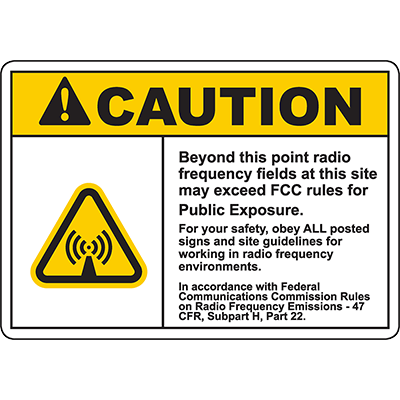 CAUTION Radio Frequency Fields Exceed FCC Rules Sign