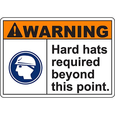 WARNING Hard Hats Required Beyond This Point Sign