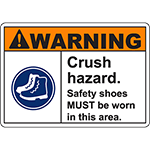 WARNING Crush Hazard Safety shoes MUST be worn in this area Sign