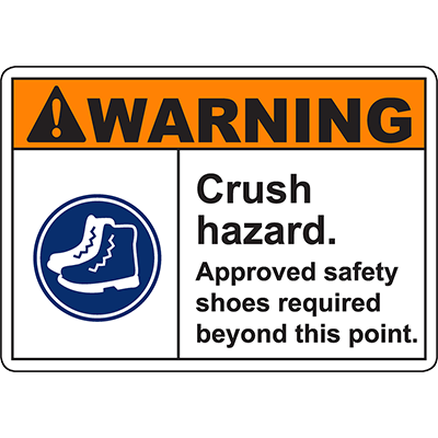 WARNING Crush Hazard safety shoes required Sign